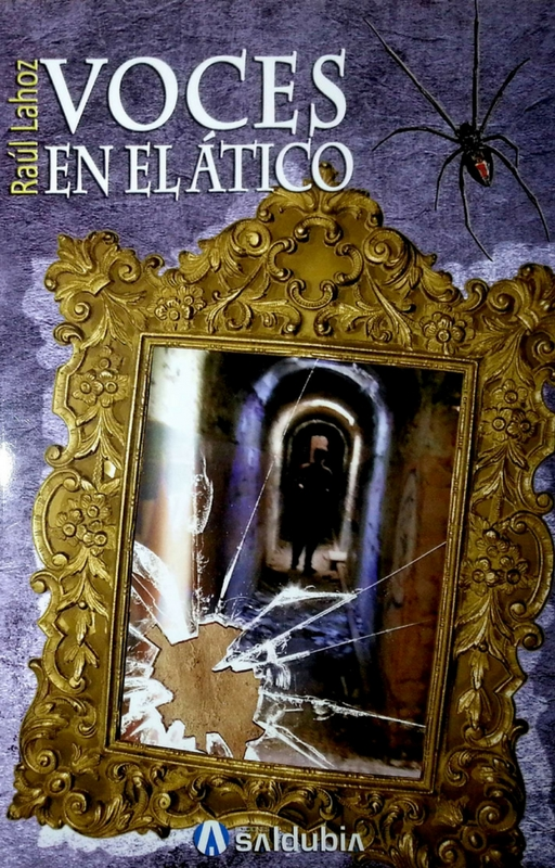 Portada del libro Voces en el ático de Raúl Lahoz