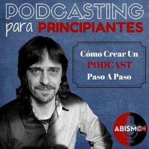 Carátula del podcast PODCASTING para PRINCIPIANTES