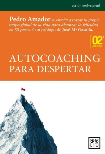 "Portada del libro de Pedro Amador ""Autocoaching para despertar"""