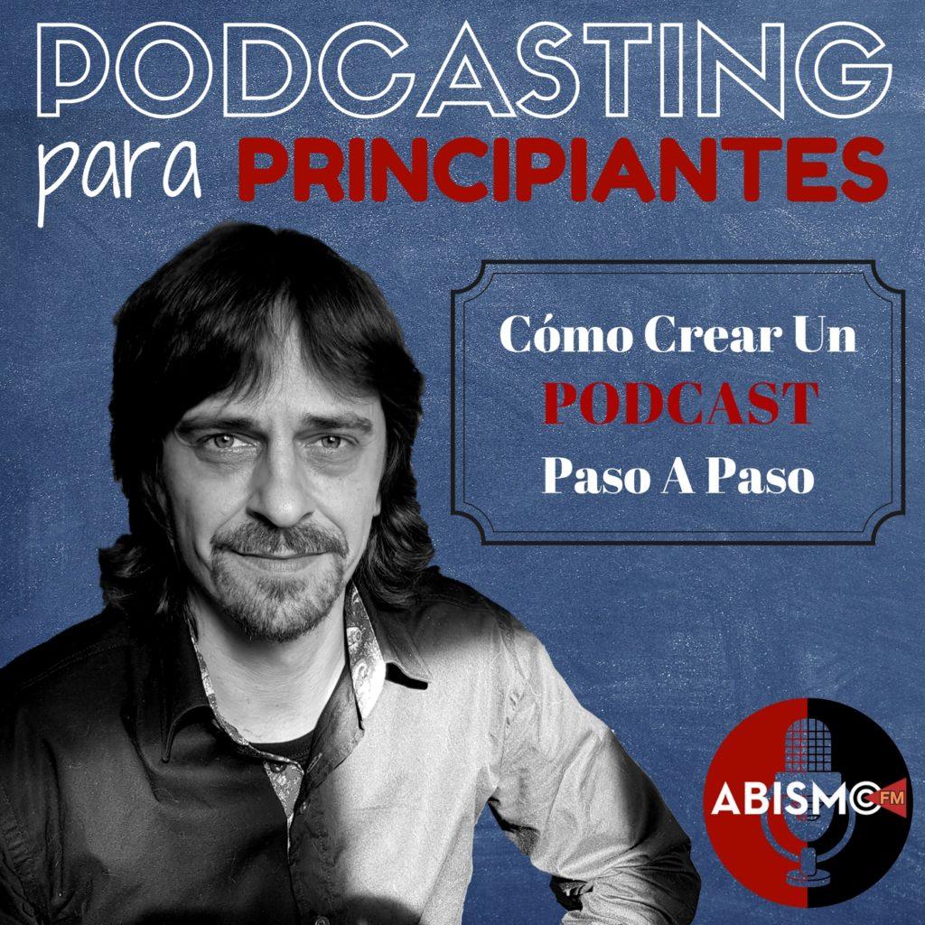 Portada curso PODCASTING para PRINCIPIANTES de ABISMOfm