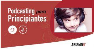 Ventajas del podcasting en la educación - ABISMOfm