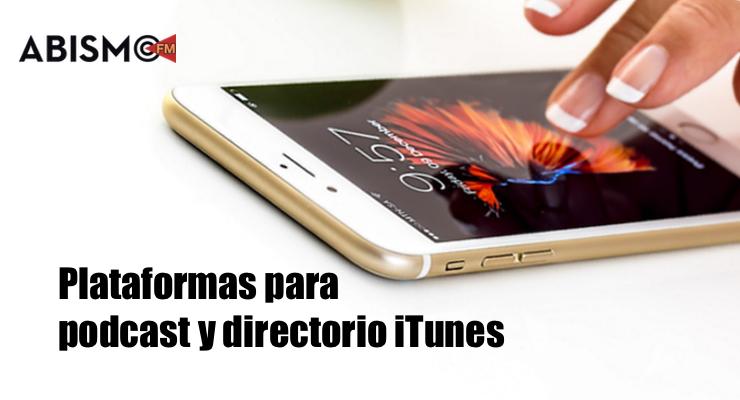 Plataformas para podcast y directorio itunes