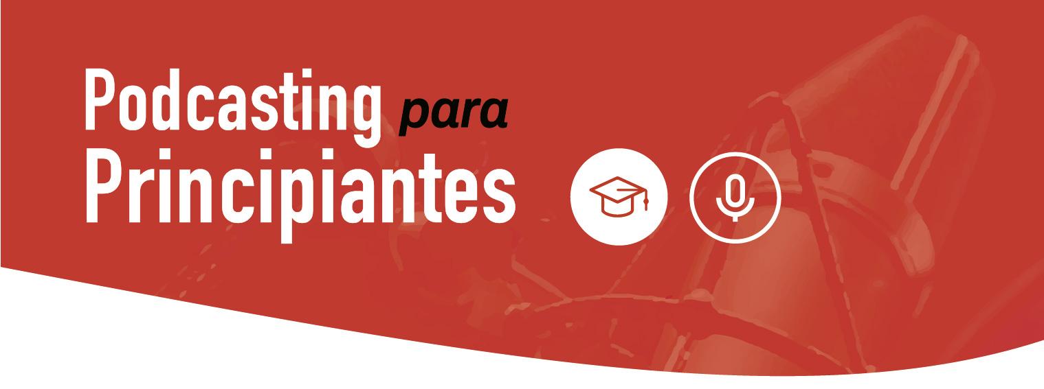 PORTADA PODCASTING PARA PRINCIPIANTES