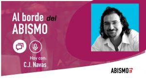 C.J. Navas del podcast Fuera de Series