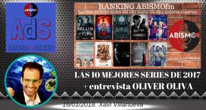Las diez mejores series de 2017 + Entrevista OLIVER OLIVA