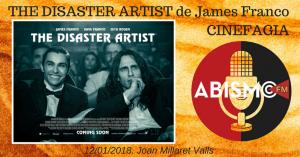 THE DISASTER ARTIST de James Franco. CINEFAGIA