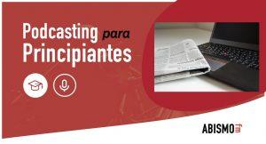 Actualidad podcasting noviembre ABISMOfm