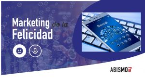 Marketing de la Felicidad - Redes sociales - ABISMOfm