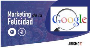 Marketing de la Felicidad - Google y la autoridad en internet - ABISMOfm