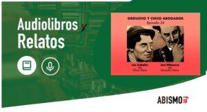 GROUCHO Y CHICO ABOGADOS. Episodio 24 - ABISMOfm