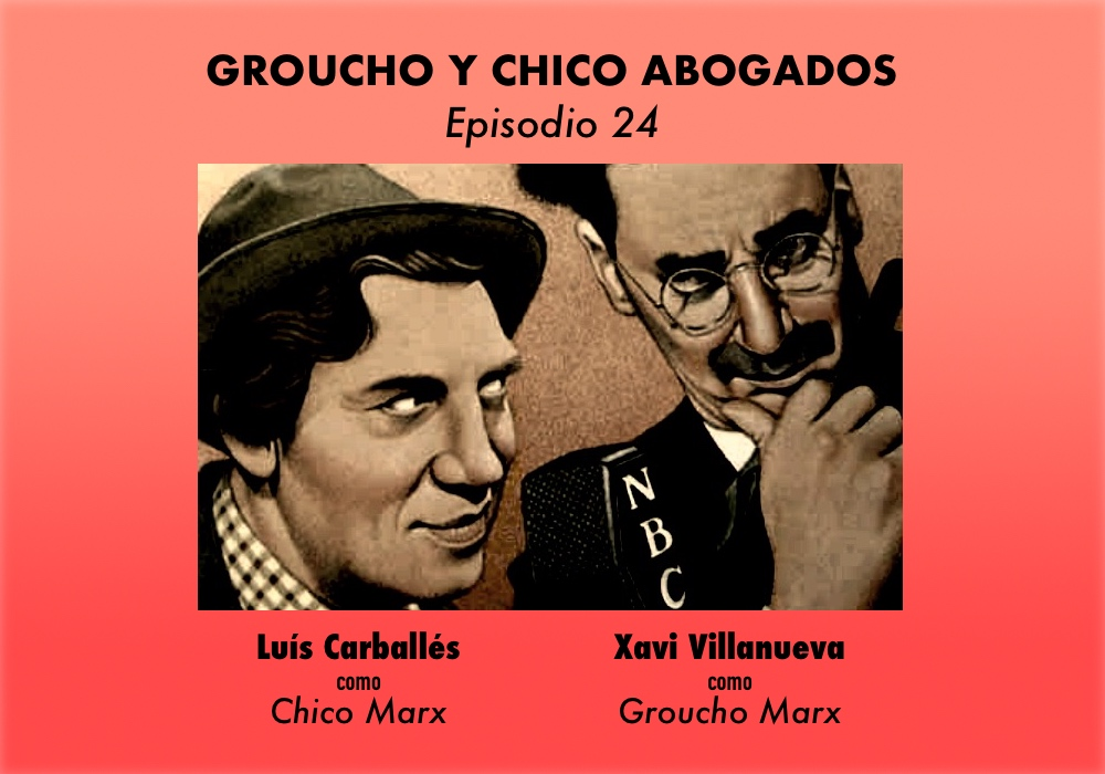 Groucho y Chico Abogados. Episodio 24