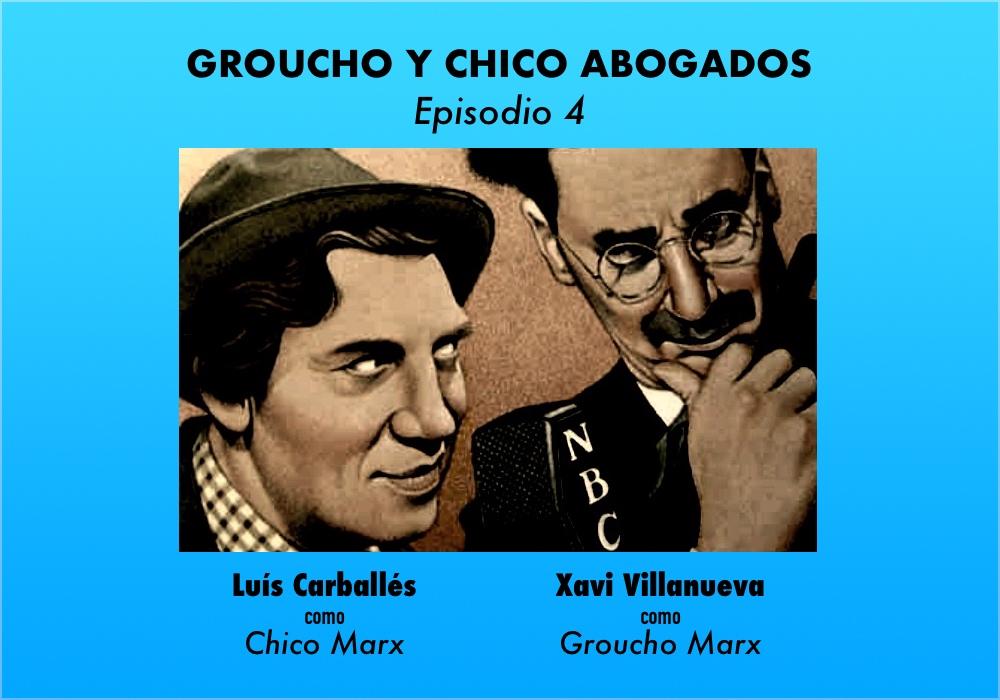 Groucho y Chico Abogados. Episodio 4 - ABISMOfm