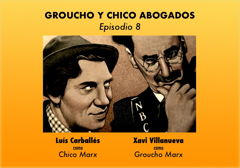 Groucho y Chico abogados. Episodio 8