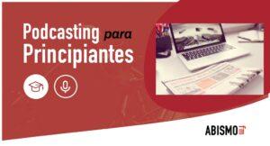 Actualidad del podcasting junio - ABISMOfm