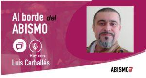 Locución y audiolibros con Luís Carballés - ABISMOfm
