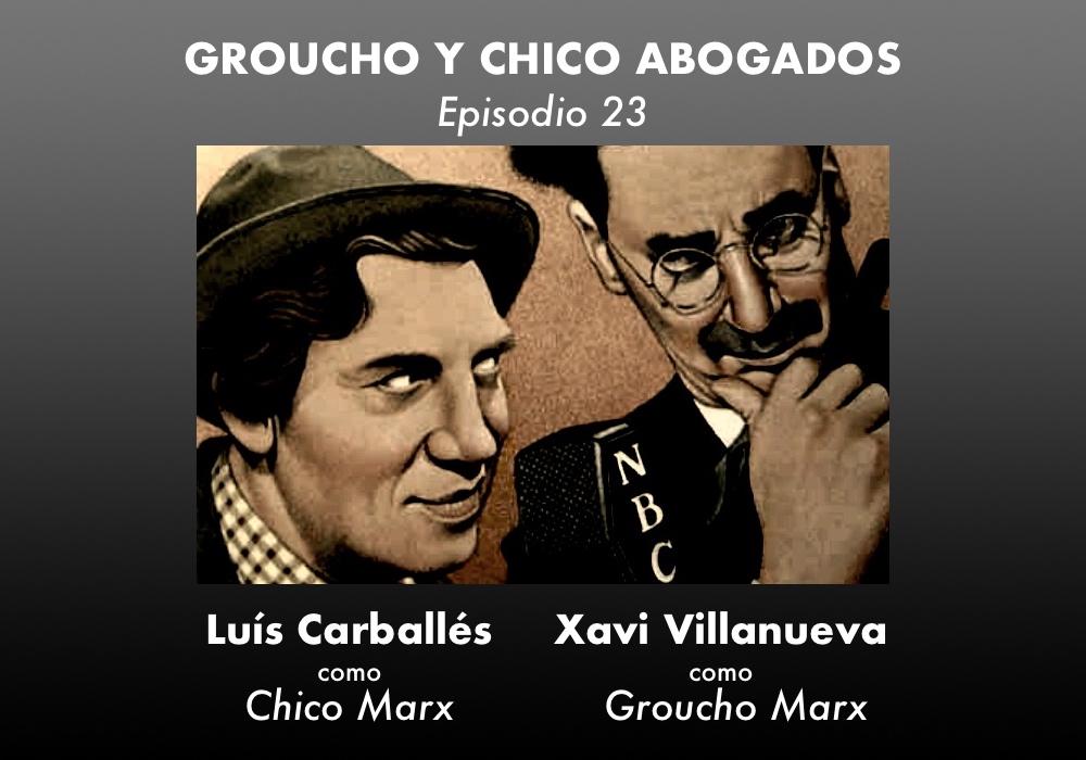 Groucho y Chico abogados. Episodio 23 - ABISMOfm