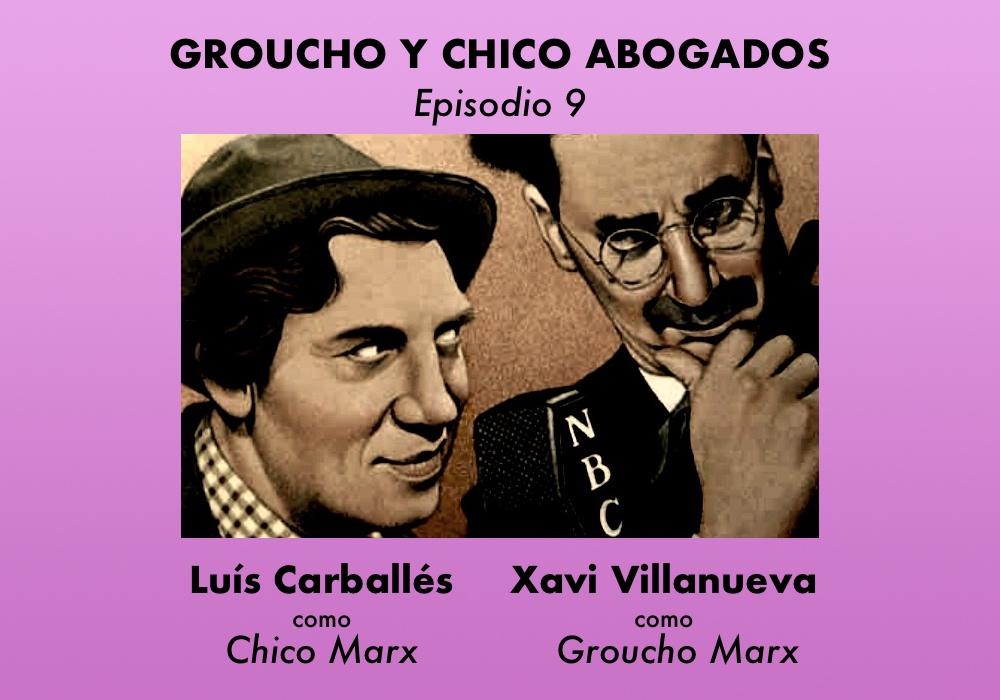 Groucho y Chico abogados. Episodio 9