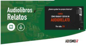 PROMO CURSO Cómo grabar y editar un audiorelato - ABISMOfm