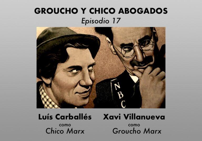 Groucho y Chico abogados. Episodio 17