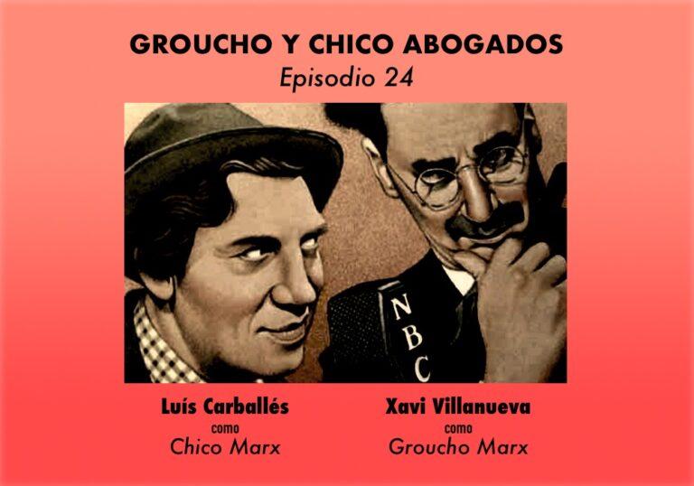 Groucho y Chico Abogados. Episodio 24