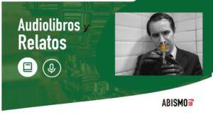 Audiolibros y Relatos - Los hombres de la aguja. GEORGE R. R. MARTIN - ABISMOfm
